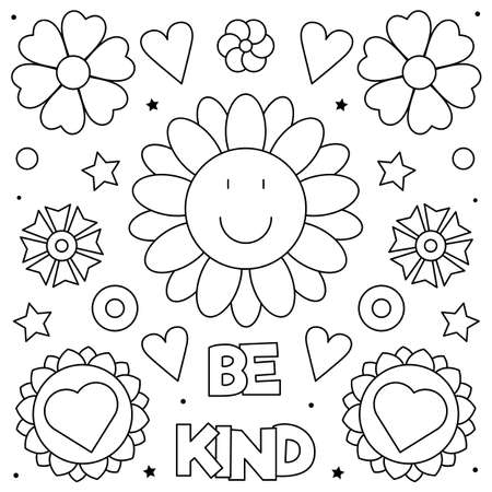 Be kind. Coloring page. Black and white vector illustration of smiling flower.