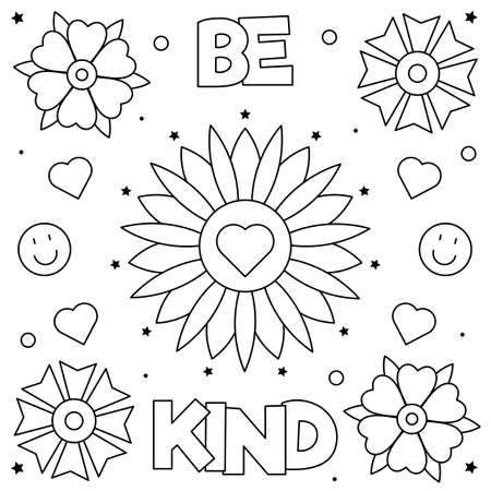 Be kind. Coloring page. Vector illustration of flowers.
