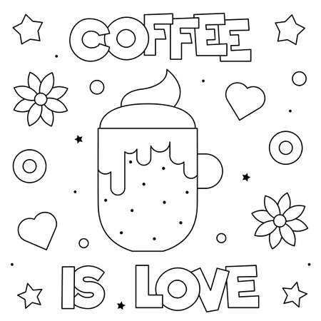 Coffee is love. Coloring page. Vector illustration of cup.