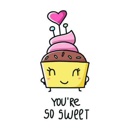 You are so sweet. Vector illustration of a cupcake.