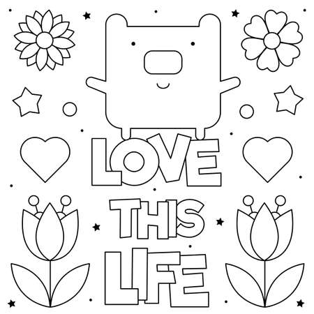 Love this life. Coloring page. Vector illustration of a bear and flowers. Ilustração
