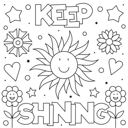 Keep shining. Coloring page. Vector illustration of sun and flowers. Ilustração