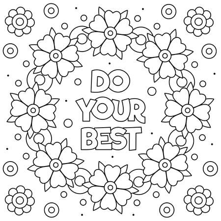 Do your best. Coloring page. Vector illustration of flowers.