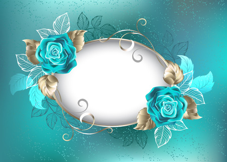 Oval, light banner, decorated with turquoise, roses with leaves of white gold on turquoise backdrop.