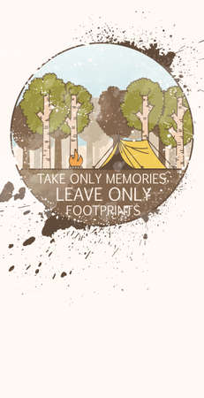 Line art landscape with trees, camp fire and tent decorated with grange splashes. Inscription: Take only memories, leave only footprints
