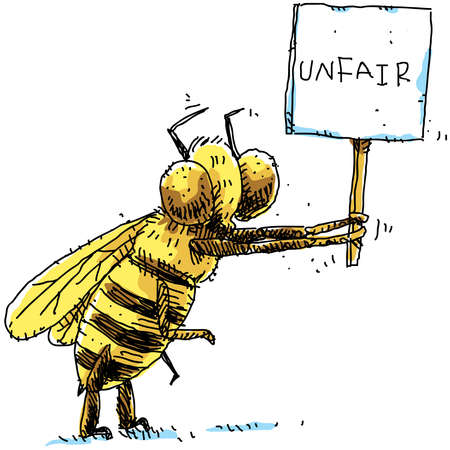 A cartoon bee protests unfair treatment with a protest sign