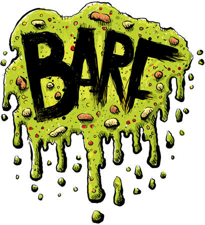 Plattered, cartoon barf with the word BARF in bold, black letters