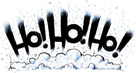 ho: Text of the festive greeting Ho  Ho  Ho  over a pile of cartoon snow