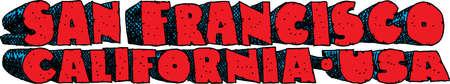 blocky: Heavy cartoon text of the name of the city of San Francisco, California, USA. Illustration