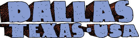 Heavy cartoon text of the name of the city of Dallas, Texas, USA.