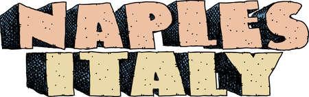 naples: Heavy cartoon text of the name of the city of Naples, Italy.