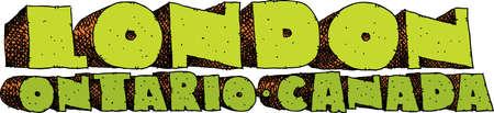 ontario: Heavy cartoon text of the name of the city of London, Ontario, Canada.