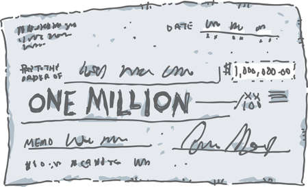 filled out: A cartoon check filled out in the amount of one million dollars.