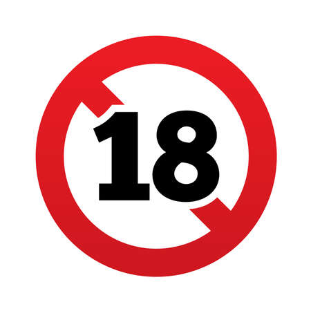 No 18 years old sign. Adults content icon. Red prohibition sign. Stop symbol. Vector illustration Illustration