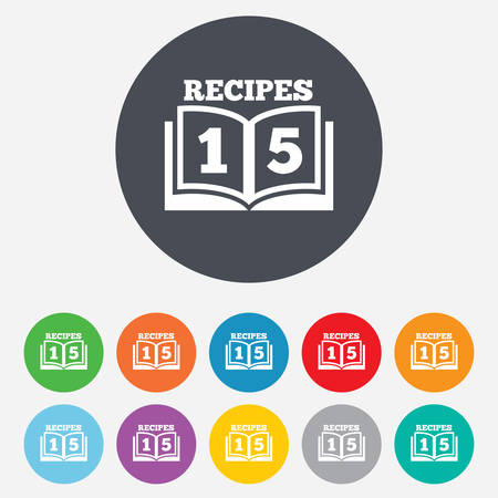 Cookbook sign icon. 15 Recipes book symbol. Round colourful 11 buttons. Vector Vector