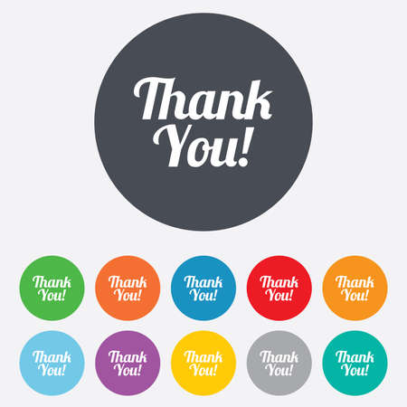 thanks a lot: Thank you sign icon. Customer service symbol. Round colourful 11 buttons.