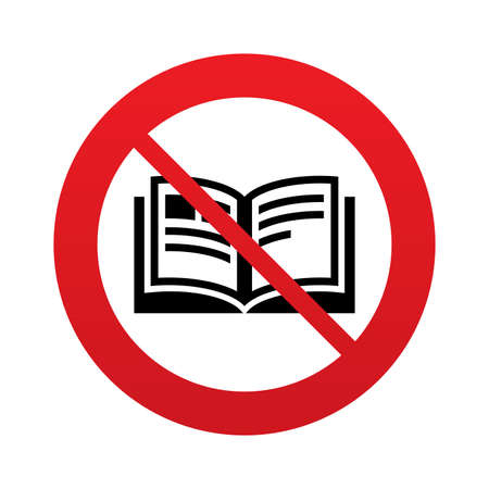 not open: No Book sign icon. Open book symbol. Do not read. Red prohibition sign. Stop symbol. Vector