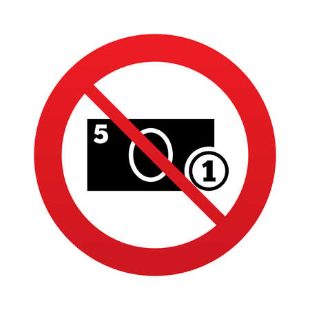 No Cash sign icon. Money symbol. Coin and paper money. Red prohibition sign. Stop symbol. Vector Vector