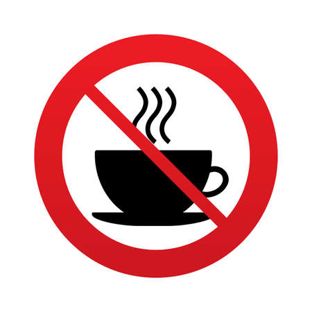 Coffee cup sign icon. Hot coffee button. Red prohibition sign. Stop symbol. Vector Illustration