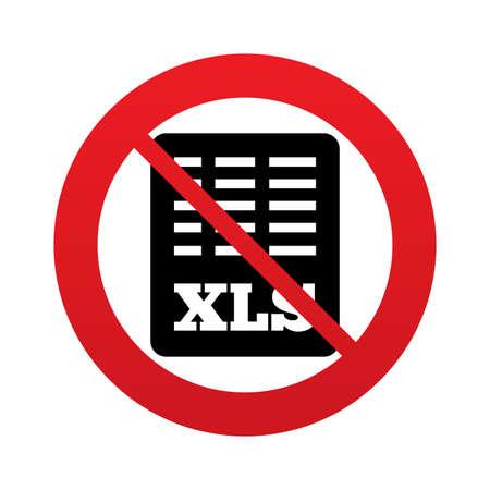 sobresalir: No aparece el icono de documento de archivo de Excel. Descarga bot�n xls. S�mbolo de archivo XLS. Se�al de prohibici�n rojo. Deje de s�mbolo. Vector Vectores