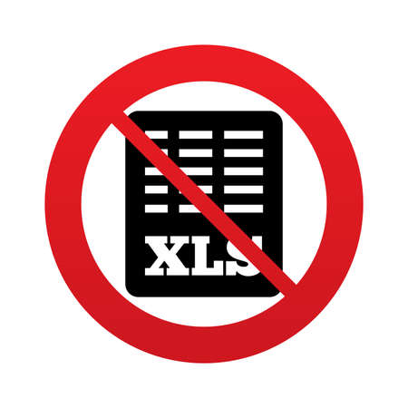 excel: No Excel file document icon. Download xls button. XLS file symbol. Red prohibition sign. Stop symbol. Vector Illustration