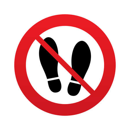 Imprint soles shoes sign icon. Shoe print symbol. Do not stay. Red prohibition sign. Stop symbol. Vector
