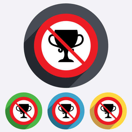 No trophy. Winner cup sign icon. Awarding of winners symbol. Trophy. Red circle prohibition sign. Stop flat symbol. Vector Vector
