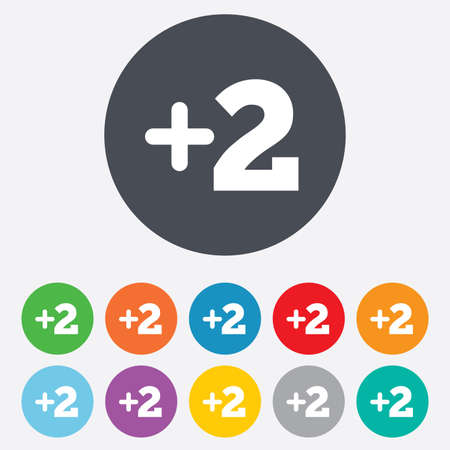 11 number: Plus two sign. Add two symbol. Two more. Round colorful 11 buttons.