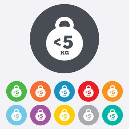 fewer: Weight sign icon. Less than 5 kilogram (kg). Sport symbol. Fitness. Round colourful 11 buttons. Vector