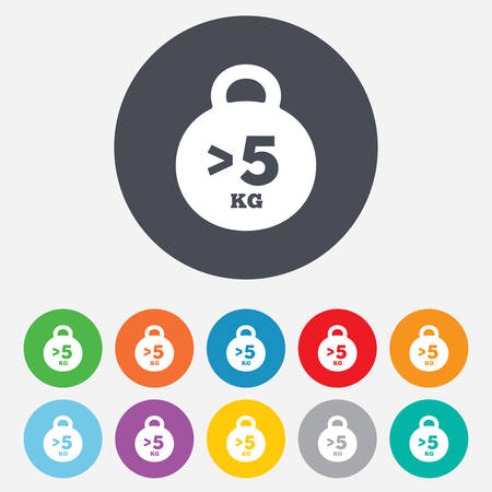 kilogram: Weight sign icon. More than 5 kilogram (kg). Sport symbol. Fitness. Round colourful 11 buttons. Vector