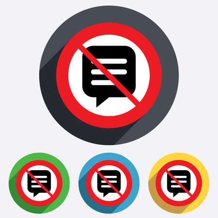 no talking: No Chat sign icon. Speech bubble symbol. Communication chat bubble. Do not talk. Red circle prohibition sign. Stop flat symbol.
