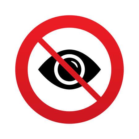 zichtbaarheid: Don`t look. Oogteken icoon. Zichtbaarheid. Rood verbodsbord. Stop-symbool.