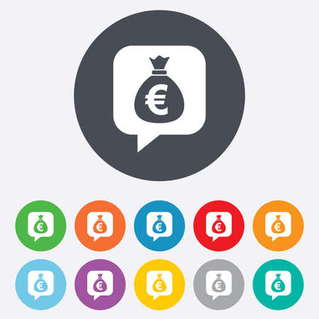 eur: Money bag sign icon. Euro EUR currency speech bubble symbol. Round colourful 11 buttons.