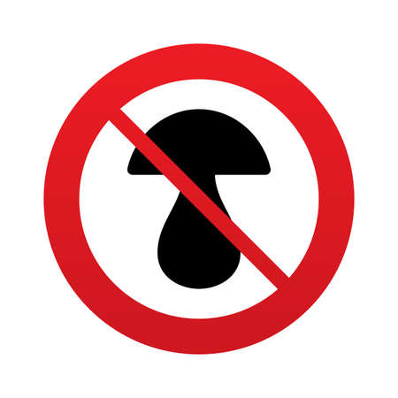 Mushroom sign icon. Boletus mushroom symbol. Red prohibition sign. Stop symbol. Vector Vector