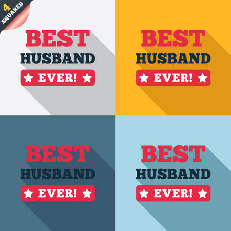 Best husband ever sign icon. Award symbol. Exclamation mark. Four squares. Colored Flat design buttons. Vector Vector
