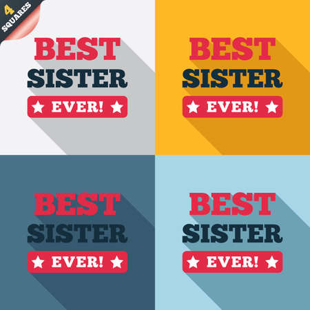 Best sister ever sign icon. Award symbol. Exclamation mark. Four squares. Colored Flat design buttons. Vector Vector
