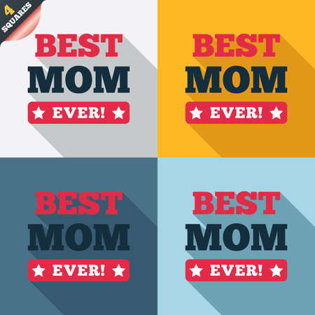 Best mom ever sign icon. Award symbol. Exclamation mark. Four squares. Colored Flat design buttons. photo
