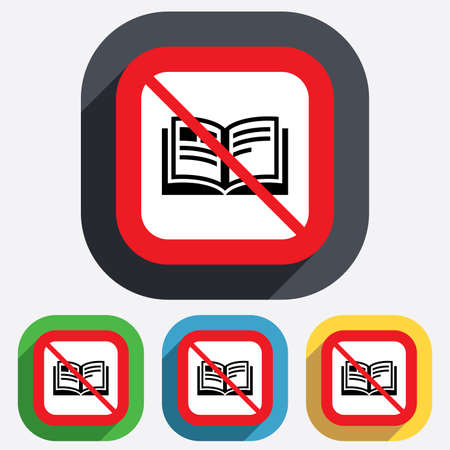 not open: Book not allowed sign icon. Open book symbol. Red square prohibition sign. Stop flat symbol. Vector