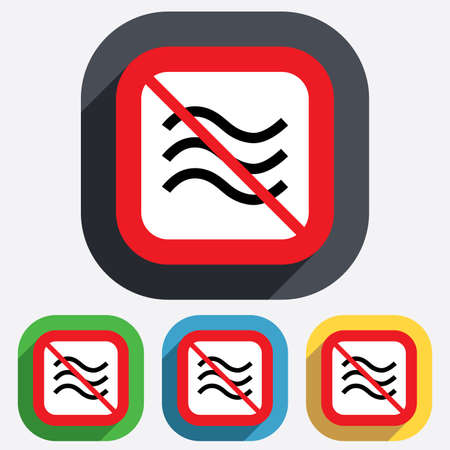 No Water waves sign icon. Do not wash. Swimming not allowed. Flood symbol. Red square prohibition sign. Stop flat symbol. Vector Vector