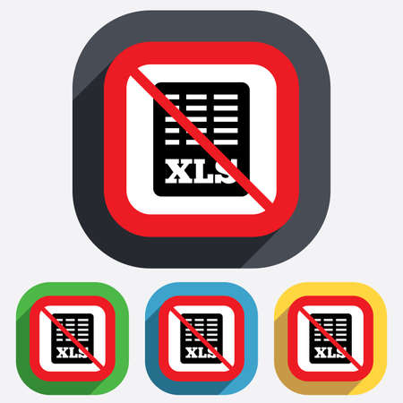 xls: Excel file document icon. Not allowed Download xls button. XLS file symbol. Red square prohibition sign. Stop flat symbol. Vector