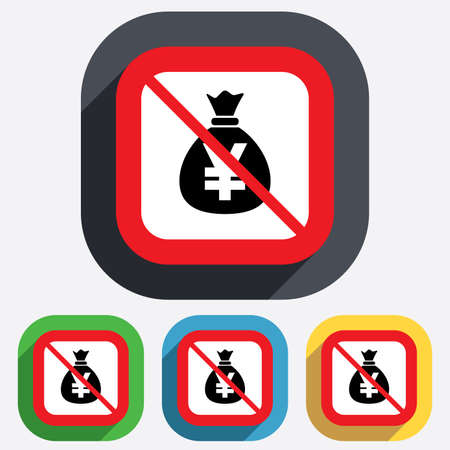No Money bag sign icon. Yen JPY currency symbol. Red square prohibition sign. Stop flat symbol. Vector Vector