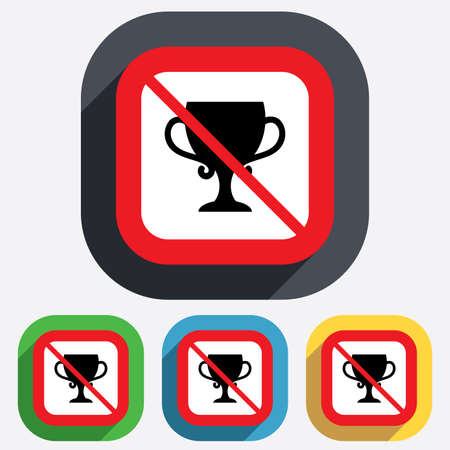No trophy. Winner cup sign icon. Awarding of winners symbol. Trophy. Red square prohibition sign. Stop flat symbol. Vector Vector