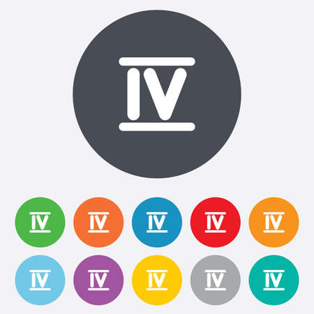 Roman numeral four sign icon. Roman number four symbol. Round colourful 11 buttons. Vector Vector