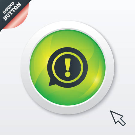 Exclamation mark sign icon. Attention speech bubble symbol. Green shiny button. Modern UI website button with mouse cursor pointer. Vector Vector