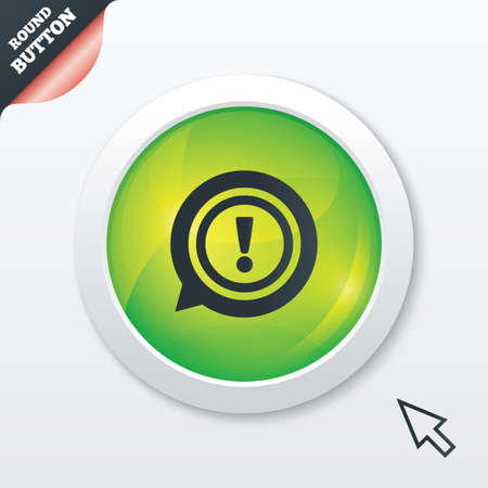 Exclamation mark sign icon. Attention speech bubble symbol. Green shiny button. Modern UI website button with mouse cursor pointer. photo