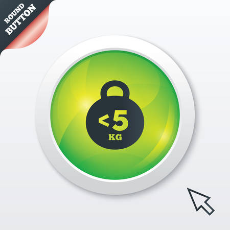 than: Weight sign icon. Less than 5 kilogram (kg). Sport symbol. Fitness. Green shiny button. Modern UI website button with mouse cursor pointer. Vector Illustration