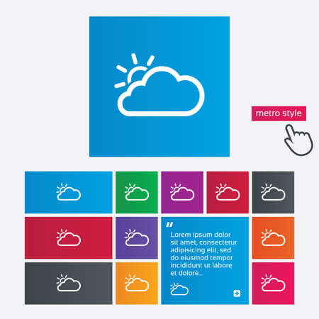 Cloud and sun sign icon. Weather symbol. Metro style buttons. Modern interface website buttons with hand cursor pointer. Vector Vector