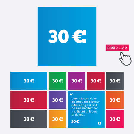 30 Euro sign icon. EUR currency symbol. Money label. Metro style buttons. Modern interface website buttons with hand cursor pointer. Vector Vector