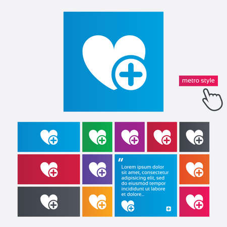 Heart sign icon. Add lover symbol. Plus love. Metro style buttons. Modern interface website buttons with hand cursor pointer. Vector Vector
