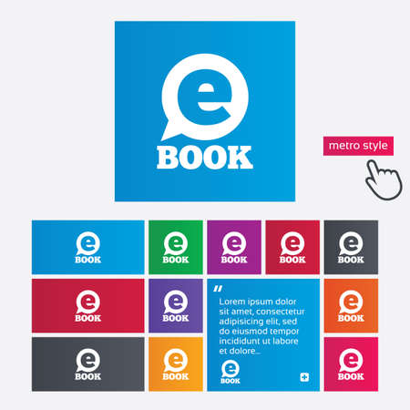 electronic device: E-Book sign icon. Electronic book symbol. Ebook reader device. Metro style buttons. Modern interface website buttons with hand cursor pointer. Vector